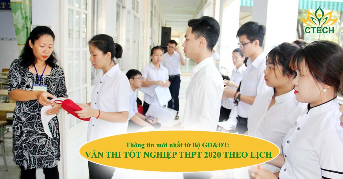 Thông tin mới nhất từ Bộ GD&ĐT: Vẫn thi tốt nghiệp THPT 2020 theo lịch