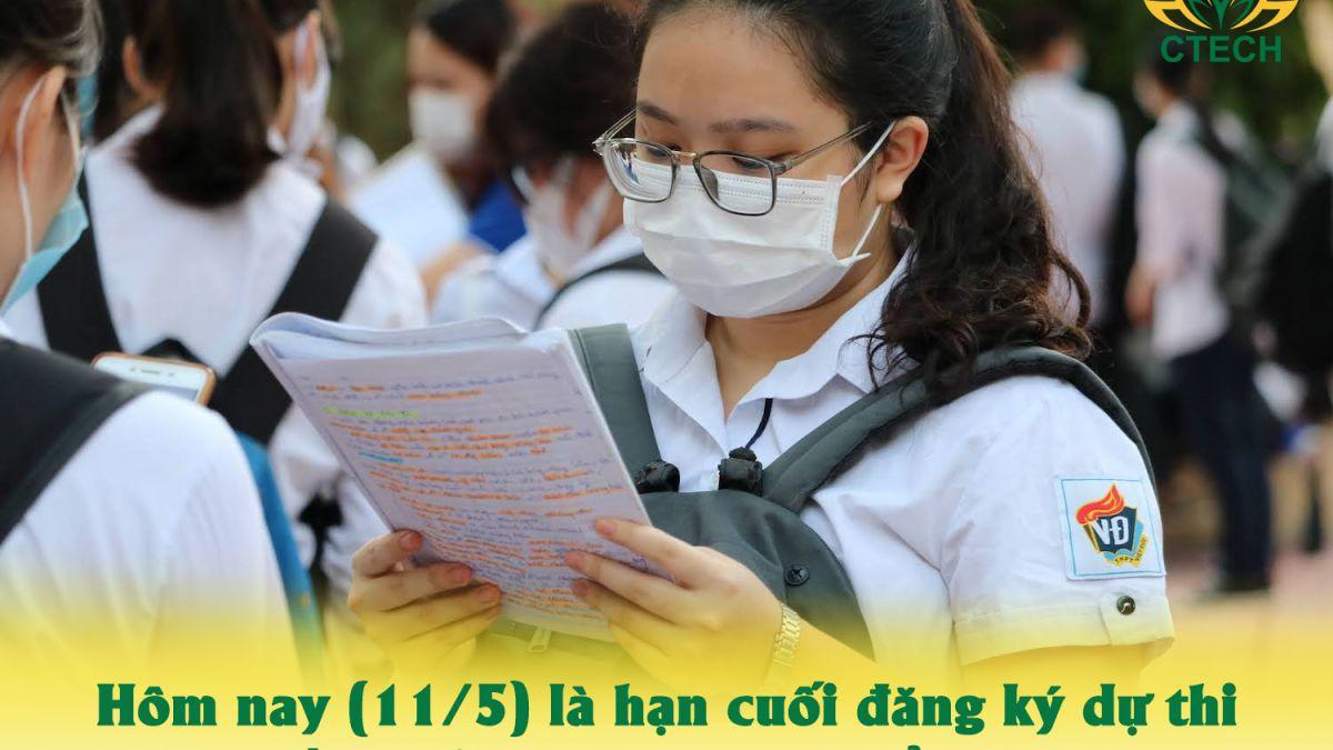 Hôm nay 11/5, hạn cuối đăng ký dự thi tốt nghiệp trung học phổ thông