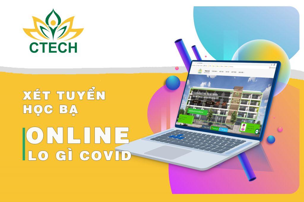 Xét tuyển học bạ online - Nắm bắt ngay cơ hội vào CTECH - Cao đẳng Kỹ Thuật - Công nghệ Bách Khoa (CTECH)