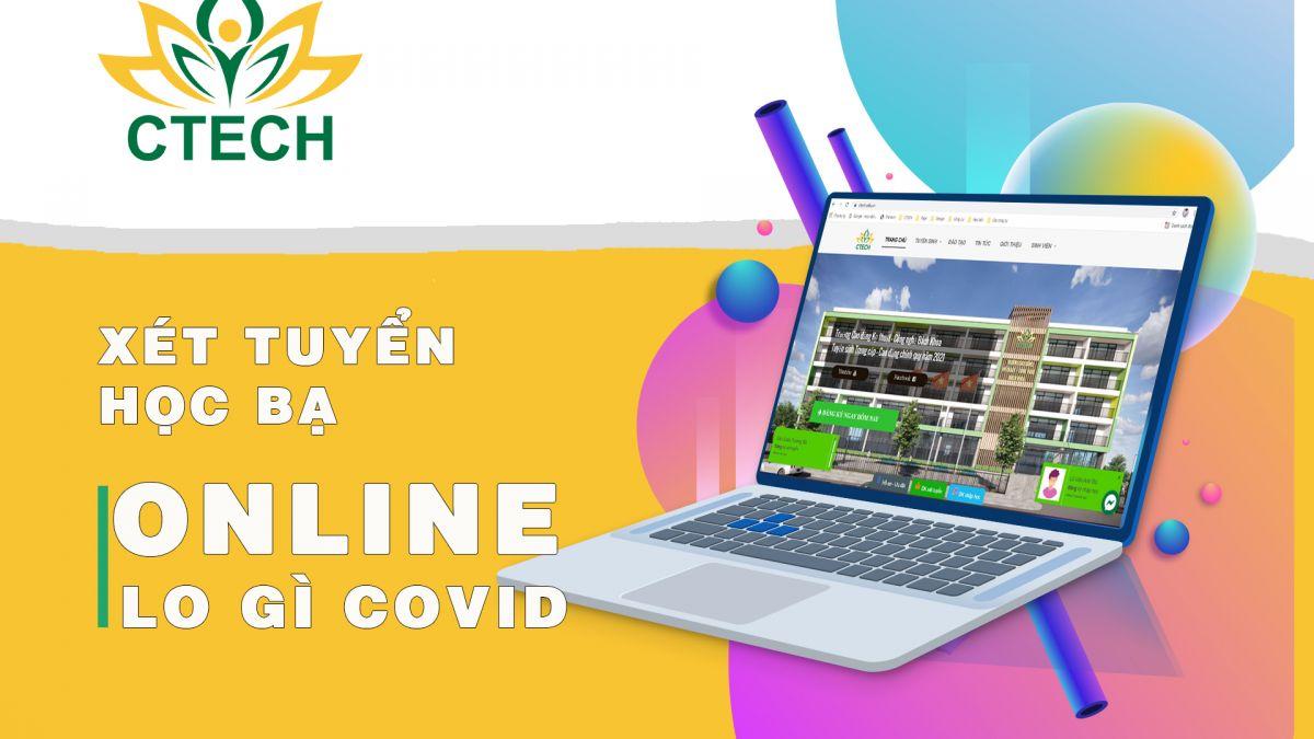 Xét tuyển học bạ online – Nắm bắt ngay cơ hội vào CTECH