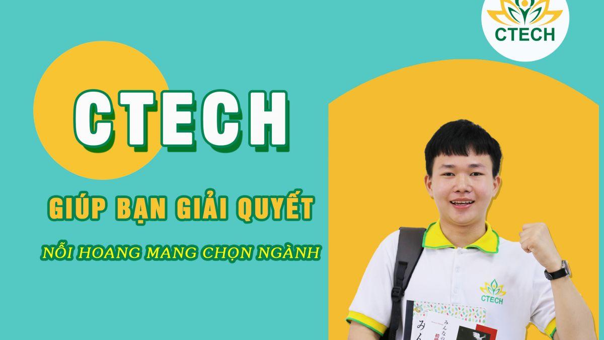 CTECH giúp bạn giải quyết nỗi hoang mang chọn ngành - Cao đẳng Kỹ Thuật - Công nghệ Bách Khoa (CTECH)