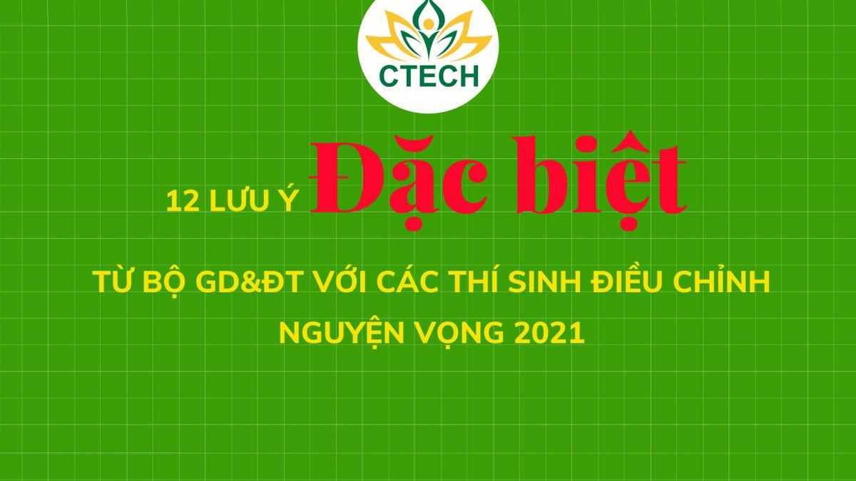 12 lưu ý đặc biệt từ Bộ GD&ĐT với các thí sinh điều chỉnh nguyện vọng 2021 - Cao đẳng Kỹ Thuật - Công nghệ Bách Khoa (CTECH)