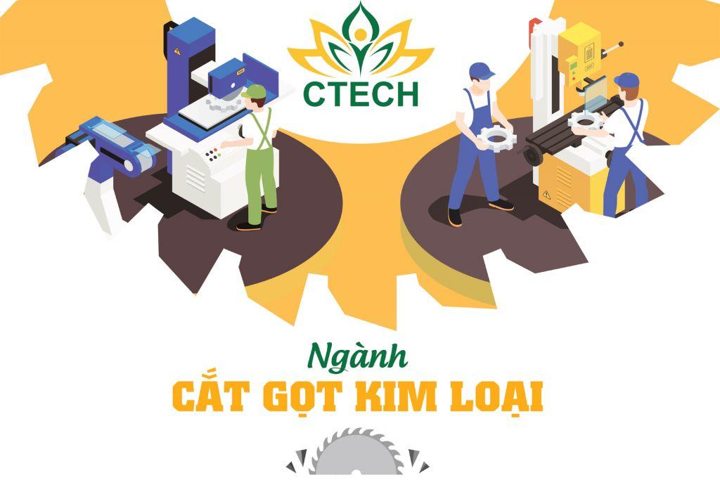 Gần 90% sinh viên ngành Cắt gọt kim loại ra trường có việc làm ngay, đứng đầu trong các ngành nghề hiện nay - Cao đẳng Kỹ Thuật - Công nghệ Bách Khoa (CTECH)